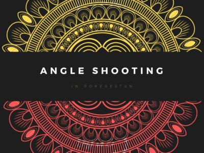 حرکات غیراخلاقی در پوکر angle shooting
